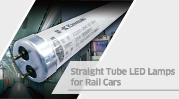 Straight Tube LED Lamps for Rail Cars